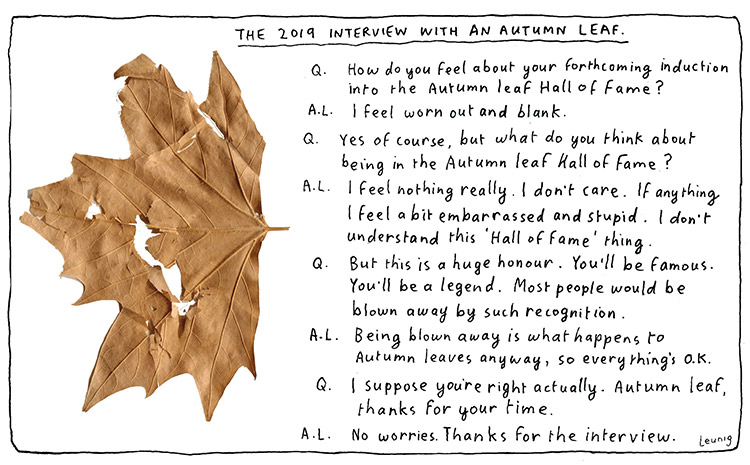 Autumn leaf interview